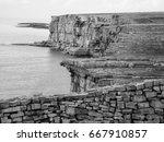 cliffs of dun aengus in ireland ... | Shutterstock . vector #667910857