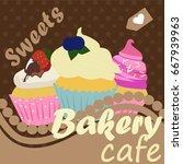 vintage cupcake poster design...   Shutterstock .eps vector #667939963