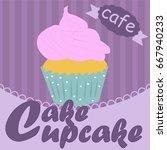 vintage cupcake poster design...   Shutterstock .eps vector #667940233