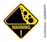 Warning  Falling Rocks Sign....