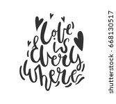 love is everywhere   romantic... | Shutterstock .eps vector #668130517