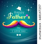 happy fathers day mustache... | Shutterstock .eps vector #668147257