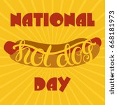national hotdog day. vector... | Shutterstock .eps vector #668181973