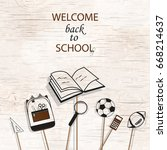 welcome back to school concept ... | Shutterstock .eps vector #668214637