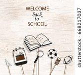 welcome back to school... | Shutterstock . vector #668217037