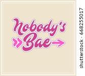 nobody's bae cute letter logo | Shutterstock .eps vector #668255017