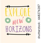 explore new horizons. ...   Shutterstock .eps vector #668276287