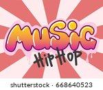 graffiti vector hip hop music...   Shutterstock .eps vector #668640523