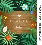 tropical green leaf and flower... | Shutterstock .eps vector #668713927