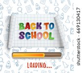 back to school loading. curved... | Shutterstock .eps vector #669130417