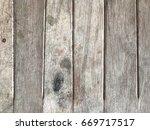 wooden texture background.   Shutterstock . vector #669717517