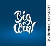 big win lettering text banner.... | Shutterstock .eps vector #669937357