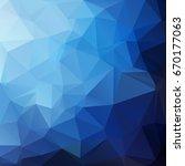 blue polygonal mosaic... | Shutterstock .eps vector #670177063