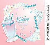 rainbow milkshake in cocktail... | Shutterstock .eps vector #670292137