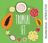 set of isolated tropical fruits ... | Shutterstock .eps vector #670411723
