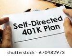 self directed 401k plan written ... | Shutterstock . vector #670482973