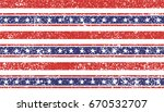 4th of july stars and stripes... | Shutterstock .eps vector #670532707