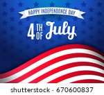 fourth of july greeting card... | Shutterstock .eps vector #670600837