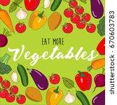 eat more vegetables  vector... | Shutterstock .eps vector #670603783