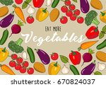 eat more vegetables   vector... | Shutterstock .eps vector #670824037
