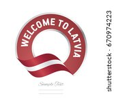 welcome to latvia flag red... | Shutterstock .eps vector #670974223