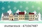 flat winter cityscape. snowy...   Shutterstock .eps vector #671067487