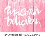 unique hand drawn lettering... | Shutterstock .eps vector #671282443