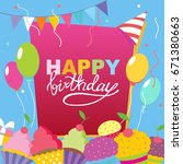 happy birthday vector card.... | Shutterstock .eps vector #671380663