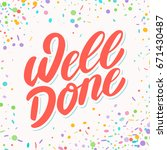 well done. greeting card.   Shutterstock .eps vector #671430487