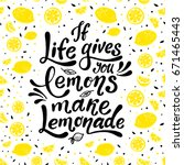 if life gives you lemons make... | Shutterstock .eps vector #671465443