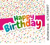 cute happy birthday greeting... | Shutterstock .eps vector #671498497
