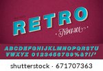 vector retro font and alphabet. ... | Shutterstock .eps vector #671707363