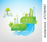 save the world vector ecology... | Shutterstock .eps vector #671785987