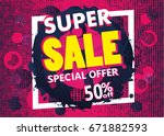 super sale and special offer.... | Shutterstock .eps vector #671882593