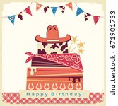 cowboy happy birthday party... | Shutterstock . vector #671901733