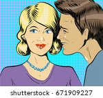 man and woman whisper pop art... | Shutterstock . vector #671909227