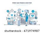 first aid from a doctor  modern ... | Shutterstock .eps vector #671974987