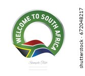 welcome to south africa flag... | Shutterstock .eps vector #672048217