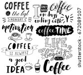 hand drawn lettering coffee... | Shutterstock .eps vector #672089107