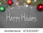 christmas decoration with text... | Shutterstock . vector #672221047