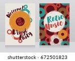 two banners for retro vinyl... | Shutterstock .eps vector #672501823