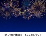brightly colorful fireworks on... | Shutterstock .eps vector #672557977