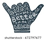 hand drawn shaka hand with... | Shutterstock . vector #672797677