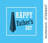 happy father s day greeting card | Shutterstock .eps vector #672836647