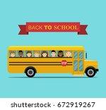 kids ride to school.  school ... | Shutterstock .eps vector #672919267
