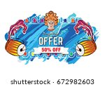 durga puja offer banner... | Shutterstock .eps vector #672982603