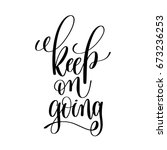 keep on going black and white... | Shutterstock .eps vector #673236253