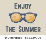 enjoy the summer sunglasses sign | Shutterstock .eps vector #673239703