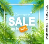 summer sale background with... | Shutterstock .eps vector #673527637