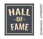 hall of fame. vector badge ... | Shutterstock .eps vector #673584607